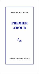 Samuel Beckett - Premier amour.