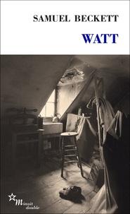 Samuel Beckett - Watt.