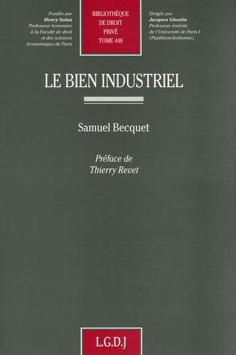 Samuel Becquet - Le bien industriel.