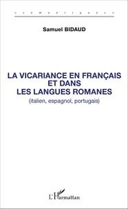 Samuel Bidaud - La vicariance en français et dans les langues romanes (italien, espagnol, portugais).