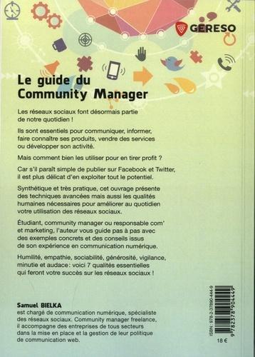 Le guide du Community Manager. Boîte à outils et bonnes pratiques pour une communication digitale réussie 2e édition