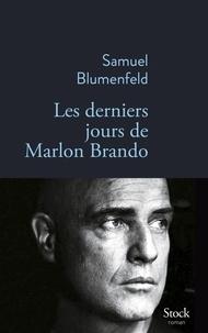 Télécharger le livre de Google livres Les derniers jours de Marlon Brando en francais par Samuel Blumenfeld 9782234079441