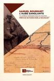 Samuel Bourguet - L'aube sanglante - Un artilleur visionnaire dans les tranchées.
