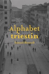 Samuel Brussell - Alphabet triestin.