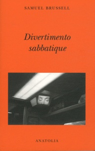 Samuel Brussell - Divertimento sabbatique.