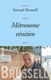 Samuel Brussell - Métronome vénitien.