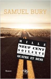 Samuel Bury - Mille Neuf Cent Soixante-Quatre et Demi.