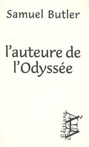 Samuel Butler - L'auteure de l'Odyssée.