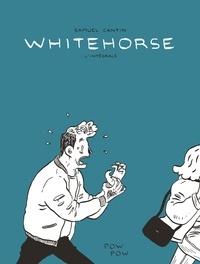 Samuel Cantin - Whitehorse : L'intégrale.