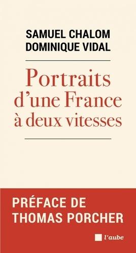 Portraits d'une France à deux vitesses