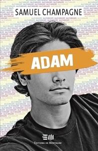 Samuel Champagne - Adam.