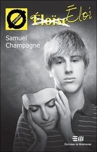 Samuel Champagne - Eloi.
