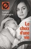 Samuel Champagne - Le choix d'une vie - 48. La maternité à l'adolescence.