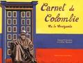 Samuel Chardon et Céline Roussel - Carnet de Colombie via le Venezuela.