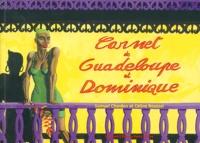 Samuel Chardon et Céline Roussel - Carnet de Guadeloupe et Dominique.