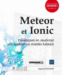 Meteor et Ionic - Développez en JavaScript vos applications mobiles fullstack.pdf