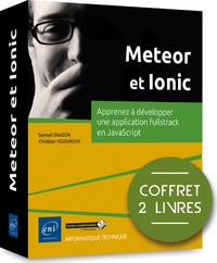Téléchargement de livres électroniques gratuits au Portugal Meteor et Ionic  - Coffret de 2 livres : Apprenez à développer une application fullstack en JavaScript 9782409022845 (Litterature Francaise) par Samuel Dauzon, Christian Vigouroux MOBI FB2 RTF