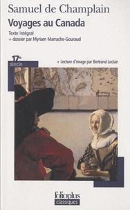 Samuel de Champlain - Voyages au Canada.