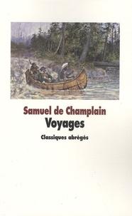 Samuel de Champlain - Voyages.