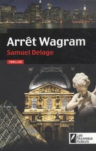 Samuel Delage - Arrêt Wagram.