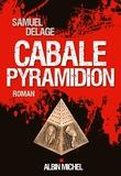 Samuel Delage - Cabale pyramidion.