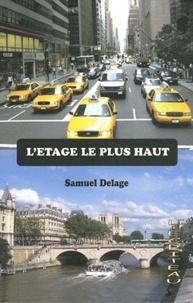 Samuel Delage - L'étage le plus haut.