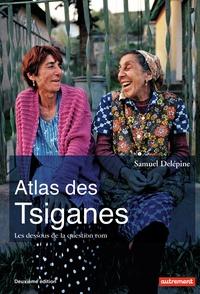 Samuel Delépine - Atlas des Tsiganes - Les dessous de la question rom.