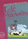 Samuel Deléron et Michel Lulek - Télé Millevaches - La télévision qui se mêle de ceux qui la regardent. 1 DVD