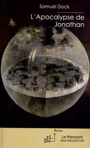 Samuel Dock - L'Apocalypse de Jonathan.
