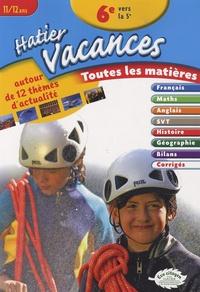 Hatier Vacances 6e vers la 5e- Toutes les matières - Samuel Douhaire | Showmesound.org