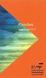 Samuel Dudouit - Planches.
