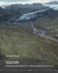 Samuel Etienne - Islande - Biogéomorphologie d'un milieu périglaciaire humide.