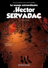 Samuel Figuière et Esteve Polls Borrell - Le voyage extraordinaire d'Hector Servadac Tome 2 : Nina Ruche.