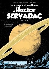 Samuel Figuière et Esteve Polls Borrell - Le voyage extraordinaire d'Hector Servadac Tome 3 : Gallia.