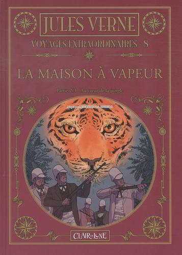 Samuel Figuière et Nicolaï Pinheiro - Les voyages extraordinaires Tome 8 : La maison à vapeur - Partie 2/3 Au coeur de la jungle.