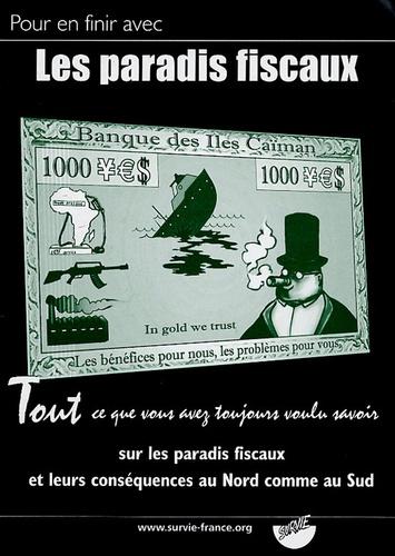 Samuel Foutoyet - Pour en finir avec les paradis fiscaux - Tout ce que vous avez toujours voulu savoir sur les paradis fiscaux et leurs conséquences au Nord comme au Sud.