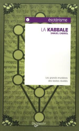 Samuel Gabirol - La kabbale.