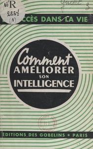 Samuel Griolet - Comment améliorer son intelligence.
