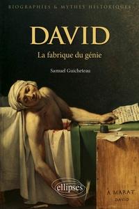 Samuel Guicheteau - David - La fabrique du génie.