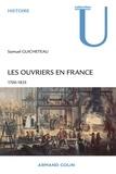 Samuel Guicheteau - Les ouvriers en France 1700-1835.