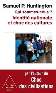 Qui sommes-nous ? - Identité nationale et choc des cultures.pdf