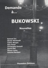 Samuel Ico et Olivier Martinelli - Demande à Bukowski.