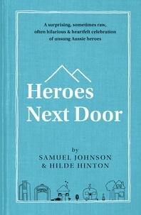 Samuel Johnson et Hilde Hinton - Heroes Next Door.