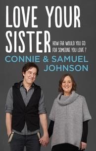 Samuel Johnson et Connie Johnson - Love Your Sister.