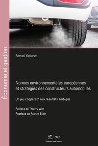 Samuel Klebaner - Normes environnementales européennes et stratégies des constructeurs automobiles - Un jeu coopératif aux résultats ambigus.