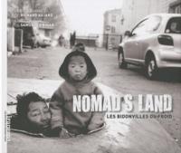 Samuel Le Bihan et Richard Aujard - Nomad's land - Les bidonvilles du froid.