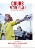 Samuel Lequette et Delphine Le Vergos - Cours petite fille ! - #metoo #timesup #noshamefist.