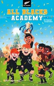 Samuel Loussouarn - All Blacks Academy Tome 3 : Un tournoi inoubliable.
