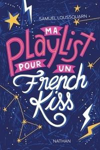 Samuel Loussouarn - Ma playlist pour un french kiss.