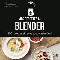 Histoiresdenlire.be Mes recettes au blender - 150 recettes simples et gourmandes! Image